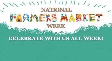 Celebrating National Farmers Market Week