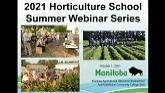 Manitoba Horticulture School Summer 2021